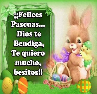 Deseos De Felices Pascuas besitos